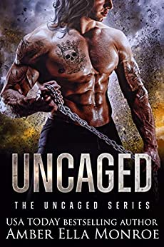 Uncaged: A Dystopian Omegaverse Fantasy Romance (The Uncaged 1) by [Amber Ella Monroe]