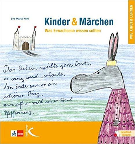 Kinder & Märchen: Was Erwachsene wissen sollten