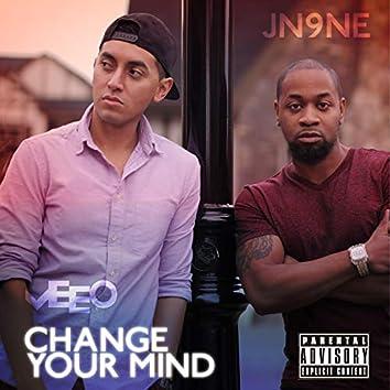 Change Your Mind (feat. Jn9ne)