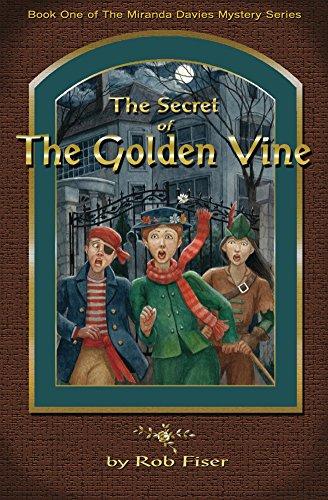 The Secret of The Golden Vine (The Miranda Davies Mystery Series Book 1) (English Edition)