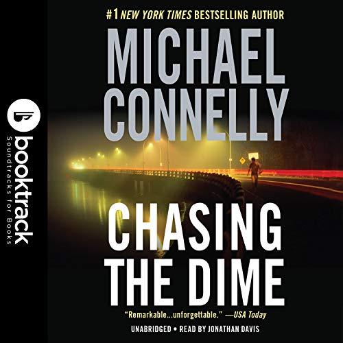 Chasing the Dime: Booktrack Editon Audiobook By Michael Connelly cover art