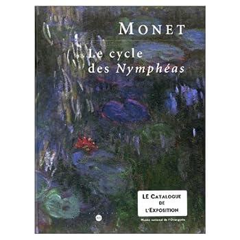 Monet, le cycle des Nymphéas 2711839281 Book Cover