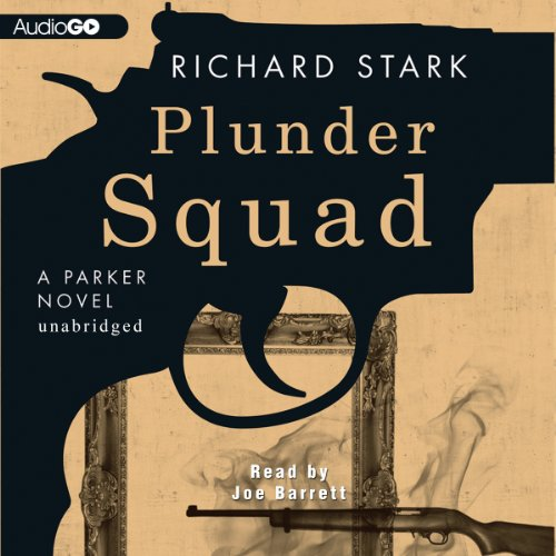 Plunder Squad audiobook cover art
