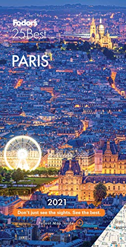 Fodor's Paris 25 Best 2021