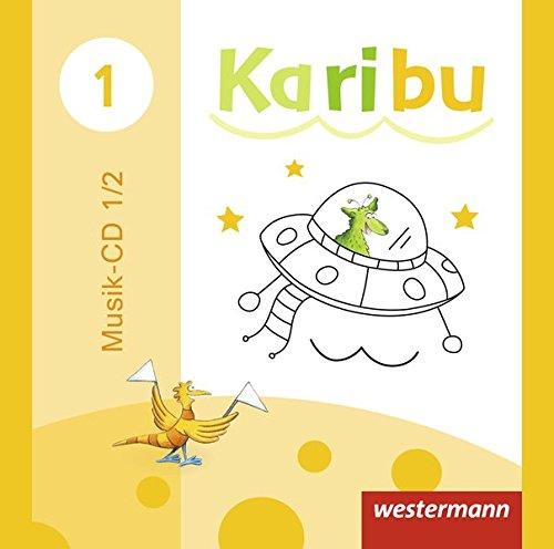 Karibu - Ausgabe 2009: Musik - CD für das 1. / 2. Schuljahr