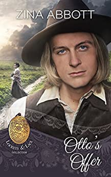 Otto's Offer (Lockets and Lace Book 3) by [Zina Abbott, Sweet  Americana, Atwater Kin]