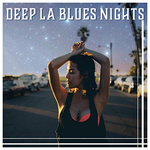 LA Blues Atmosphere