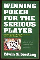 Winning Poker For The Serious Player, 2nd Edition