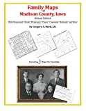 Family Maps of Madison County, Iowa