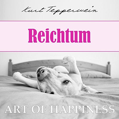 Reichtum (Art of Happiness) Titelbild