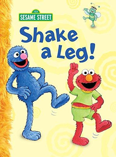 Shake a Leg! (Sesame Street) (Big Bird's Favorites Board Books)