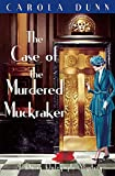 The Case of the Murdered Muckraker (Daisy Dalrymple, Band 10)