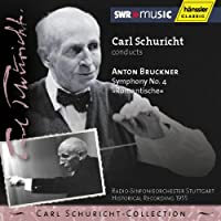 Carl Schuricht Conducts Bruckner Symphony 4