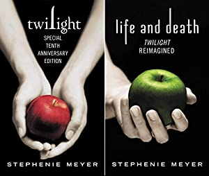 Image: Twilight Tenth Anniversary/Life and Death Dual Edition (The Twilight Saga), by Stephenie Meyer (Author). Publisher: Little, Brown Books for Young Readers; Anniversary edition (October 6, 2015)