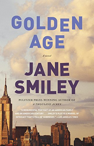 Golden Age (The Last Hundred Years Trilogy: A Family Saga Book 3)