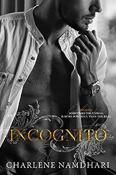 Incognito (Serendipity Book 2) by [Charlene Namdhari]