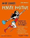 Mon cahier Pensée positive - Solar - 02/03/2017