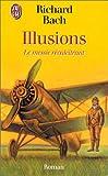 Illusions - Le Messie récalcitrant - J'ai lu - 22/01/1997
