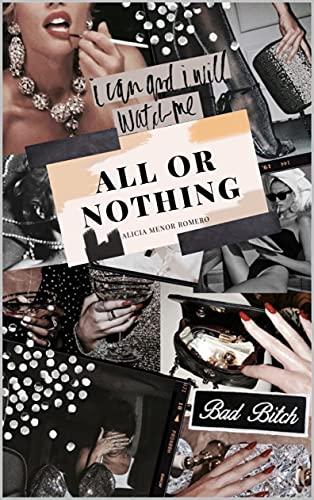 ALL OR NOTHING de Alicia Menor Romero