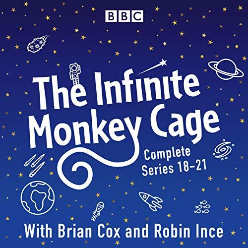The Infinite Monkey Cage: Series 18-21 Plus Apollo Special cover art