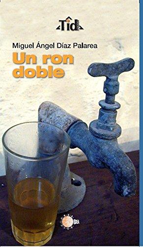 Un ron doble (TID Maior) eBook: Díaz Palarea, Miguel Ángel ...