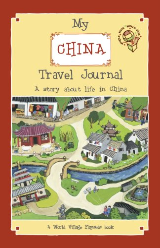 My China Travel Journal: A story about life in China (Travel Stories for Kids Book 1) (English Edition)