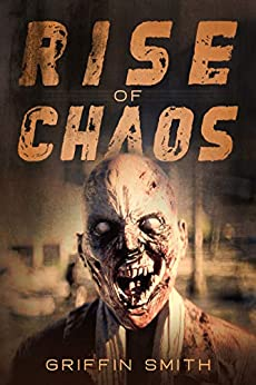 Rise of Chaos by [Griffin Smith]
