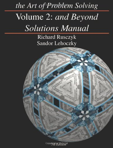 The Art Of Problem Solving Vol 2 And Beyond Solutions Manual