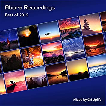 Abora Recordings: Best of 2019 (Mixed by Ori Uplift)