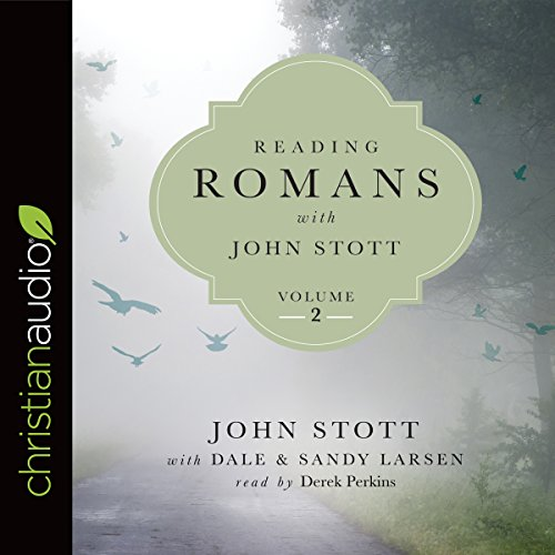 Reading Romans with John Stott, Volume 2 cover art
