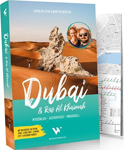 Reiseführer Dubai & Ras Al Khaimah: Persönlich – Authentisch – Individuell | City- & Outdoor-Guide mit 68 Karten, Metroplan, Faltplan, Google-Maps-Karten, Citywalks, Food-, Streetart- & Strand-Tipps