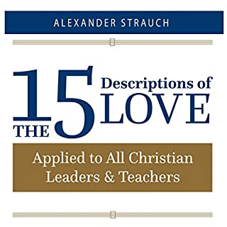 The 15 Descriptions of Love: Applied to All Christian Leaders & Teachers audiobook cover art