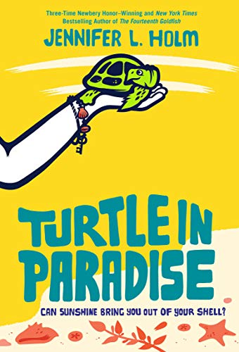 Download Turtle In Paradise By Jennifer L Holm