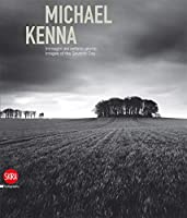 Michael Kenna (bilingual edition): Images of the Seventh Day