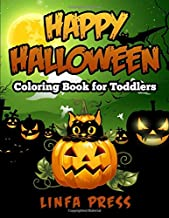 Happy Halloween Coloring Book for Toddlers: A Collection of 77 Fun and Easy Pages