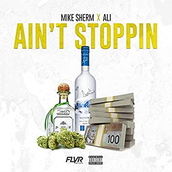 Ain't Stoppin' (feat. Ali)