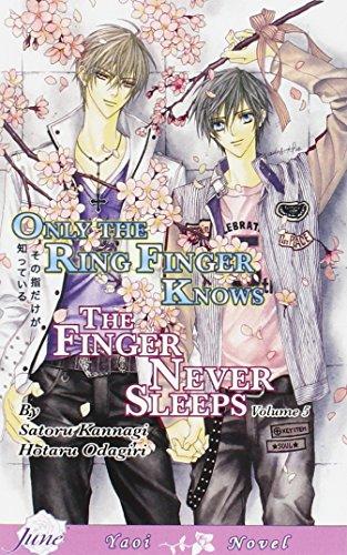 Only The Ring Finger Knows Volume 5: The Finger Never Sleeps (Yaoi Novel)