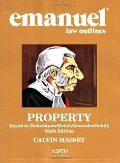 Emanuel Law Outlines: Property, Dukeminier/Krier Edition