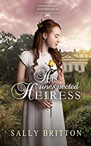 His Unexpected Heiress (Entangled Inheritance Book 2)
