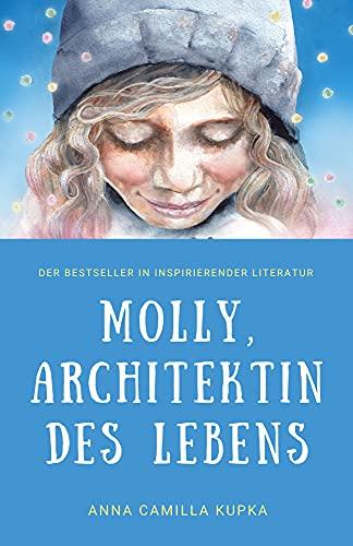 Molly, Architektin des Lebens: Manifestation? Ein Kinderspiel!