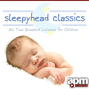 Sleepyhead Classics: 25 Children's Lullabies