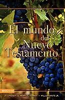 El Mundo del Nuevo Testamento/ The World of the New Testament