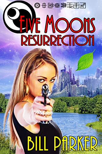 Five Moons: Resurrection: Book 1