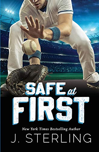 Safe at First: A New Adult, Sports Romance (The Boys of Baseball, Band 3)