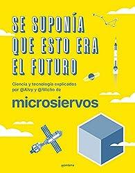 Se suponía que esto era el futuro par Álvaro Ibáñez (Alvy)