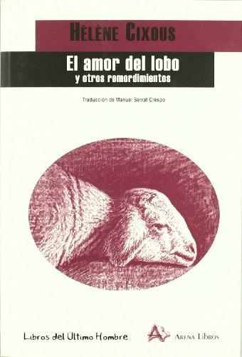 Amor Del Lobo Y Otros Remordimientos,El