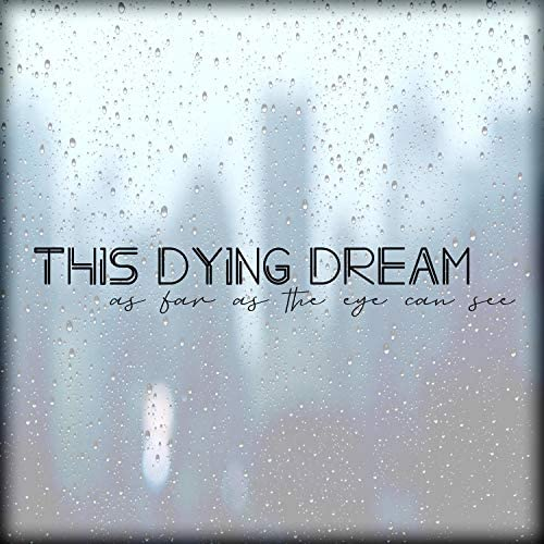 This Dying Dream