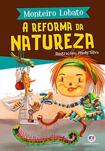 A reforma da natureza