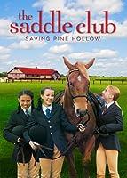 Saddle Club: Saving Pine Hollow [DVD] [Import]