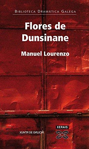 Flores de Dunsinane (Biblioteca Dramatica Galega / Galician Drama Library)